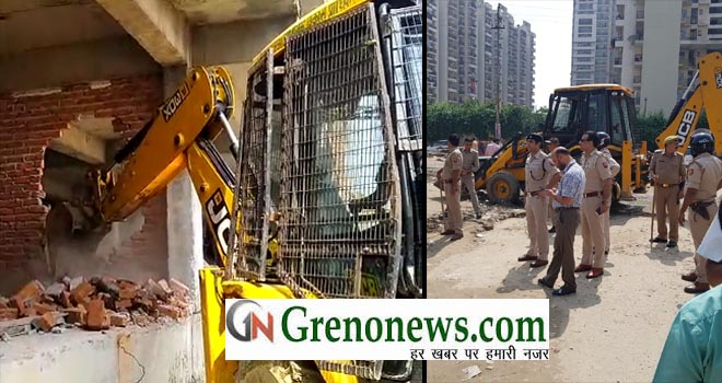 ILLEGAL BUILDING DEMOLISHED BY GREATER NOIDA AUTHORITY