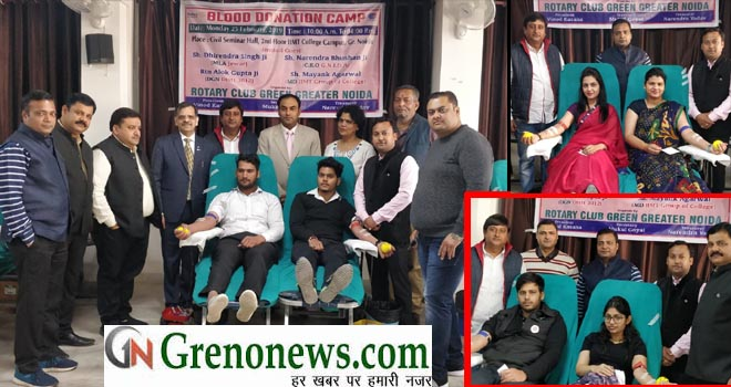 BLOOD DONATION CAMP BY ROTARY CLUB GREEN GREATER NOIDA- GRENONEWS