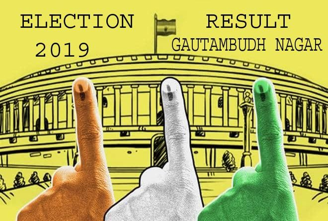 ELECTION RESULT GAUTAM BUDH NAGAR