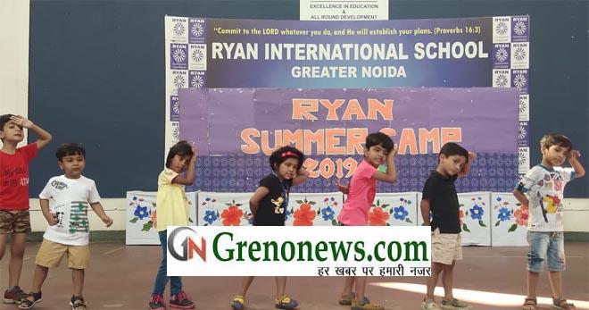SUMMER CAMP - MASTI TIME AT RYAN GREATER NOIDA- GRENONEWS
